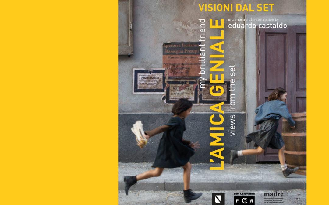 L'AMICA GENIALE. VISIONI DAL SET